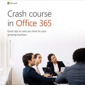 Crash course in Office 365 Quick tips to save you time for your growing business.